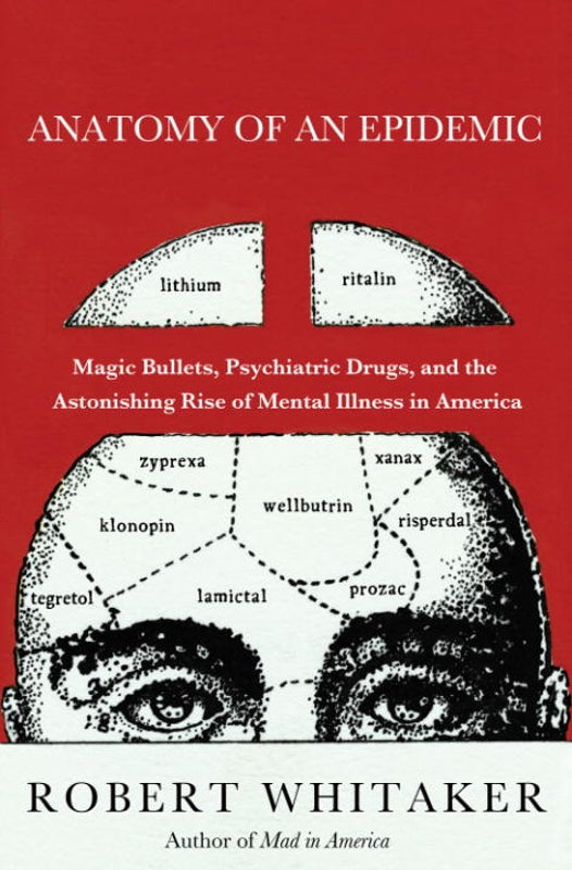 Psychiatrists Must Face Possibility That Medications Hurt More Than