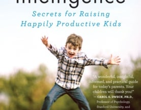 The science of raising happily productive kids with Dr. Dona Matthews