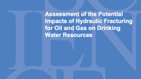 "EPA: Fracking Has ""Not Led to Widespread, Systemic Impacts on Drinking Water Resources"""