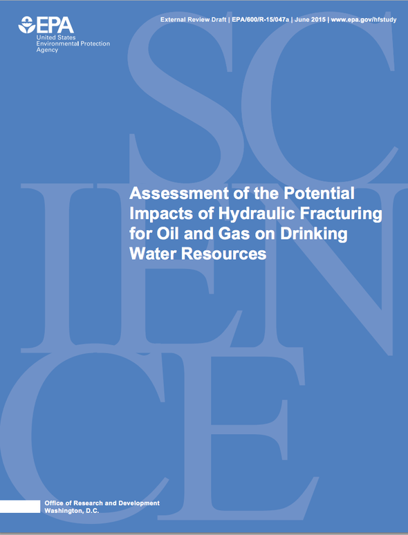 """EPA: Fracking Has """"Not Led to Widespread, Systemic Impacts on Drinking Water Resources"""""""