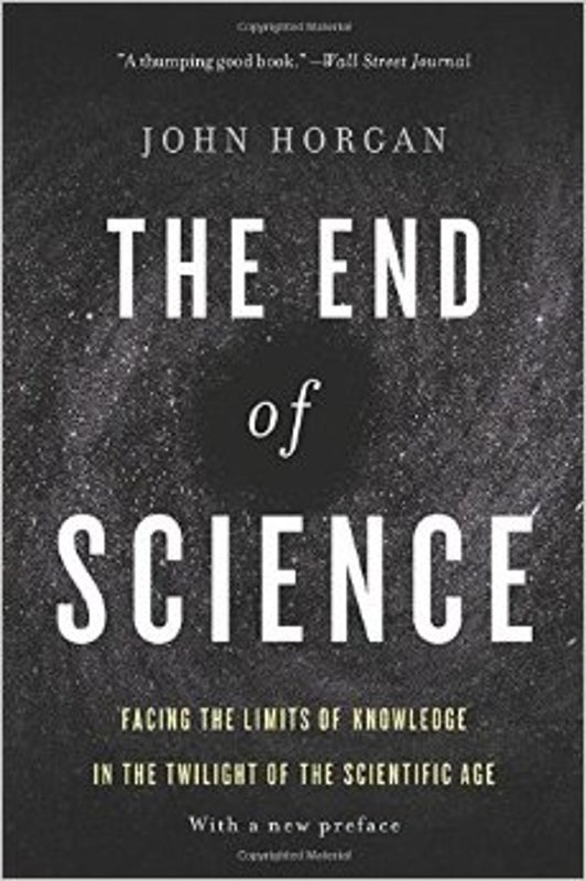The Beginning of The Ends of Science