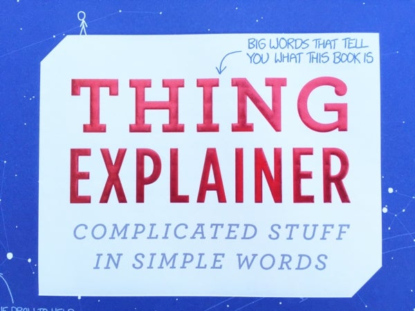 """""""Thing Explainer"""" Explains All the Things!"""