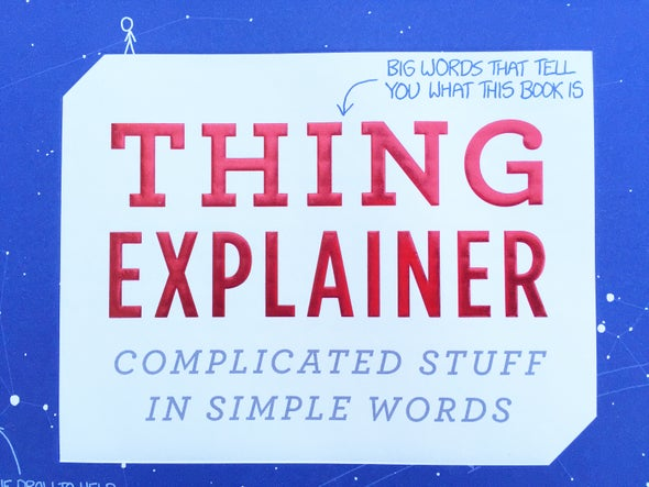 """Thing Explainer"" Explains All the Things!"