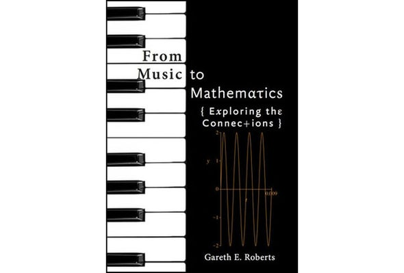 From Music to Mathematics: Exploring the Connections (Review