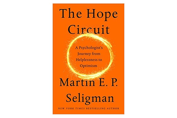 Review of <i>The Hope Circuit: A Psychologist's Journey from Helplessness to Optimism</i>