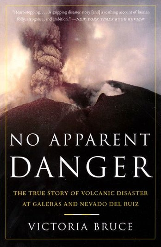 No Apparent Danger: The Book Every Volcano-Monitoring Skeptic Should Read Right Now