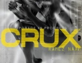 Neuroscience in Fiction: Crux, by Ramez Naam