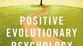 Toward a Positive Evolutionary Psychology