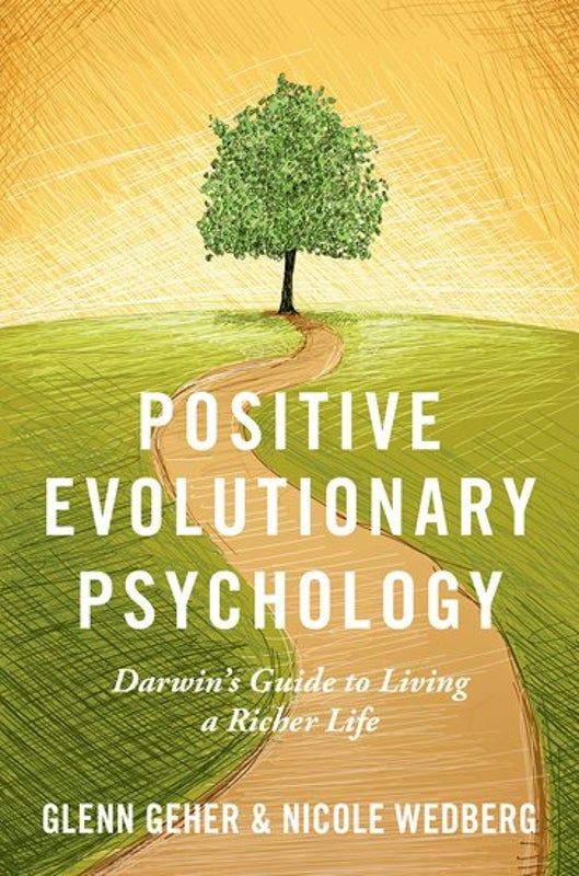 Toward a Positive Evolutionary Psychology