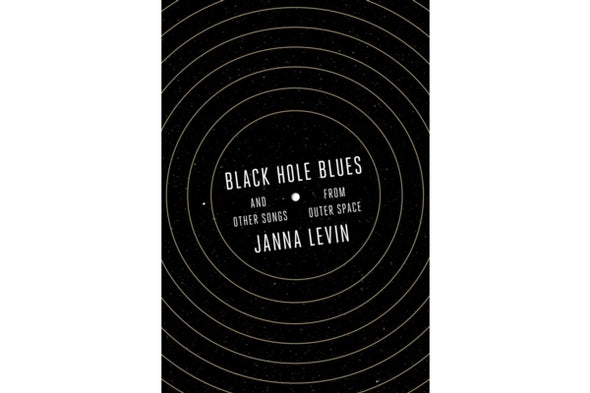 Spacetime Opera: Janna Levin on LIGO and the Hunt for Gravitational Waves