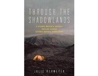Review: <i>Through the Shadowlands</i>