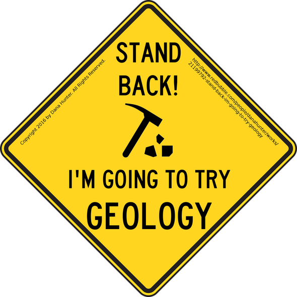 How to Get Mistaken for a Geologist