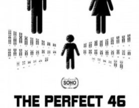 The Perfect 46: The Future is Near