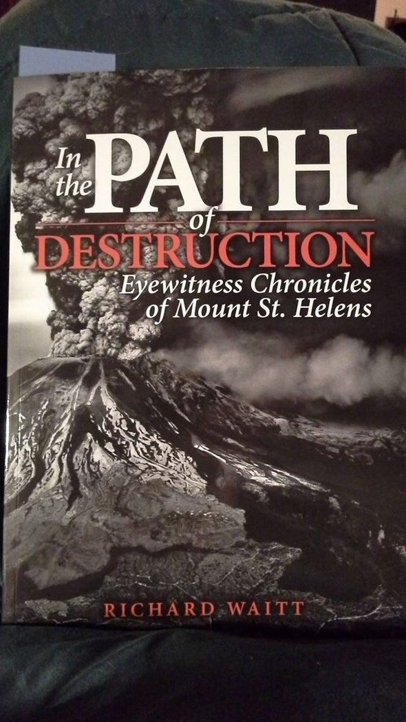 Live-Blogging Richard Waitt's <i>In the Path of Destruction</i> II: Ominous Swelling Edition
