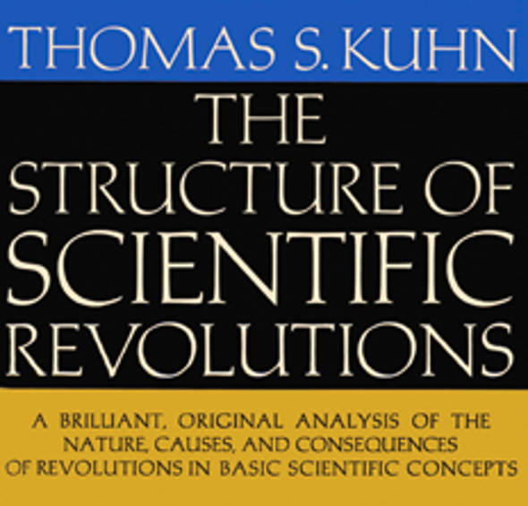 Second Thoughts: Did Thomas Kuhn Help Elect Donald Trump?