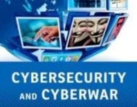 New Book Cuts Through Fog of Hype Cloaking Cyberwar