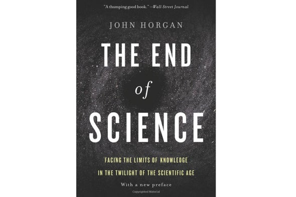 Facing the End of Science