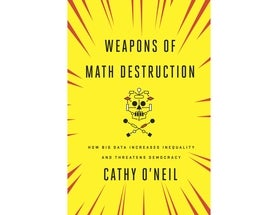 Review: <i>Weapons of Math Destruction</i>
