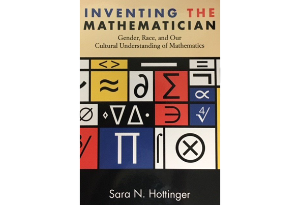 Review: <i>Inventing the Mathematician</i>