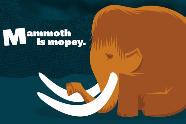Support Dinosaur Research, Maybe Stop a Mammoth from Moping