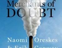 """Merchants of Doubt Author Slams """"Corrosive"""" Climate Change Skepticism"""