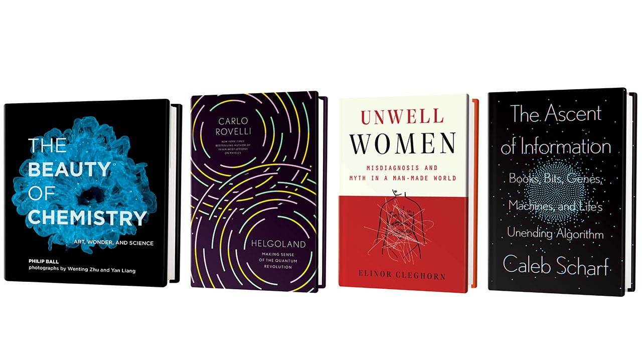 The Beauty of Chemistry (Ball), Helgoland (Rovelli), Unwell Women (Cleghorn), The Ascent of Information (Scharf) book covers.