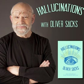 Oliver Sack,hallucinations book