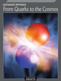 Ultimate Physics: From Quarks to the Cosmos*