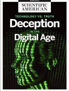 Technology vs. Truth: Deception in the Digital Age
