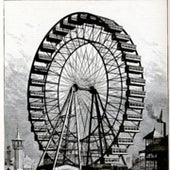The World's Columbian Exposition--The Great Ferris Wheel, 1893