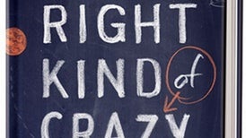Book Review: <i>The Right Kind of Crazy</i>