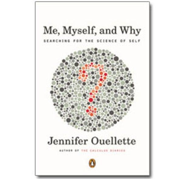 Book Review: <em>Me, Myself, and Why</em>