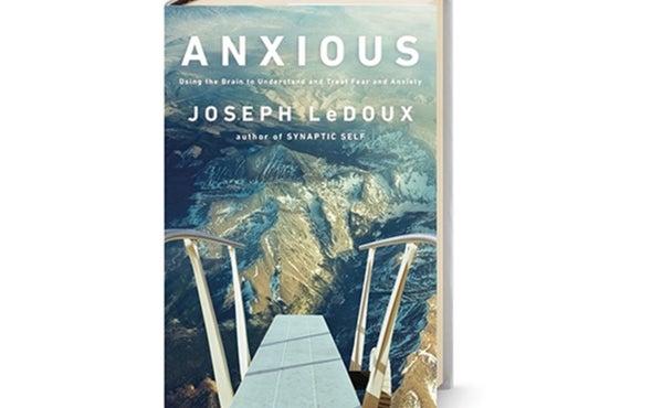 <i>Scientific American MIND</i> Reviews <i>Anxious</i>