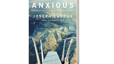 <i>Scientific American MIND</i> Reviews <i>Anxious</i>