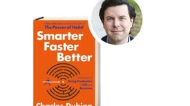 A Q&A with Charles Duhigg, Author of <em>Smarter Faster Better</em>