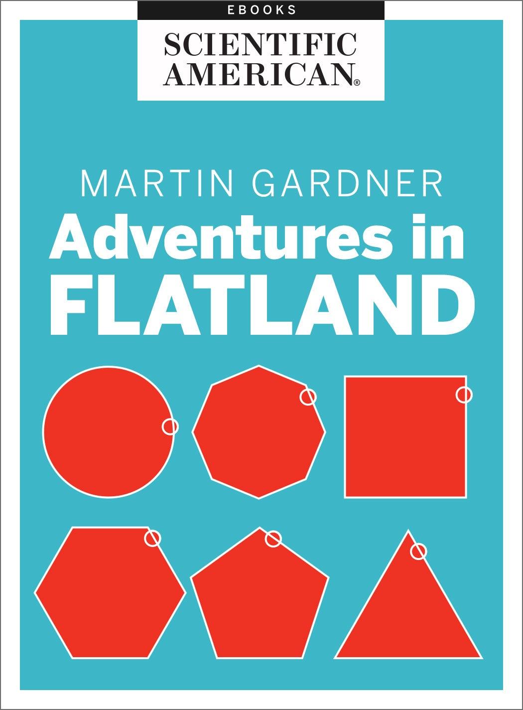 Martin Gardner: Adventures in Flatland