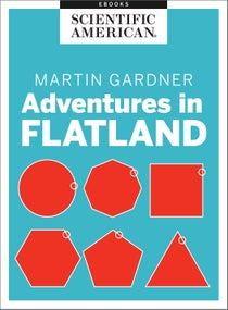Martin Gardner: Adventures in Flatland