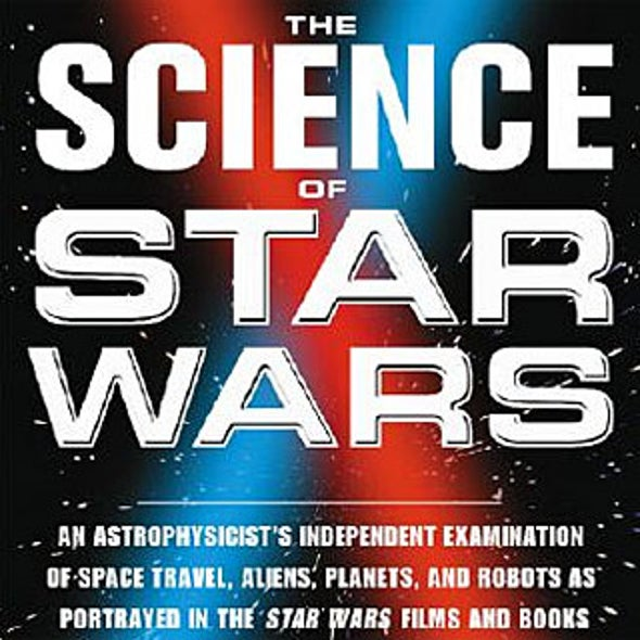 <i>The Science of Star Wars</i>
