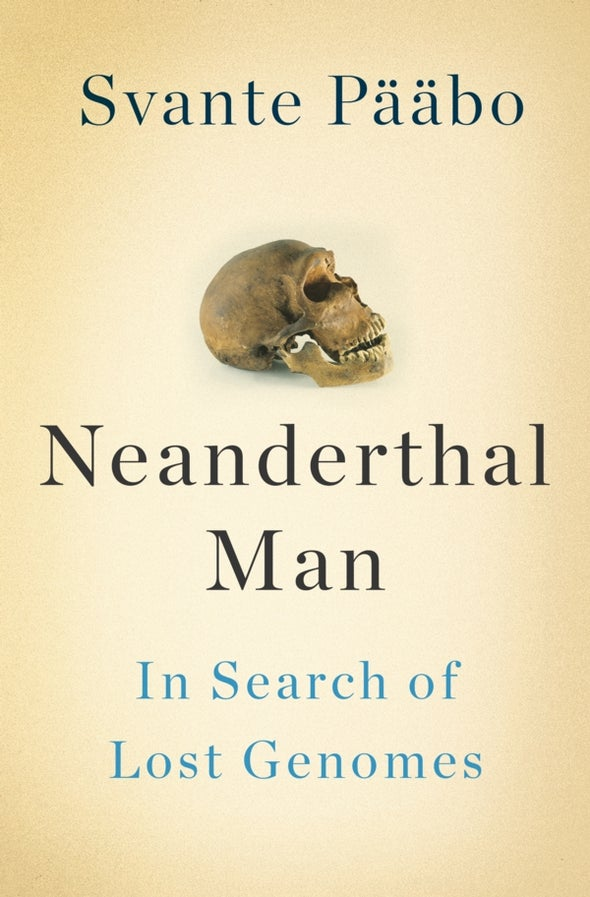 The Hunt for Neandertal Genes [Excerpt]