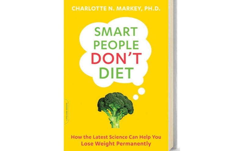 Book Review: <i>Smart People Don't Diet</i>