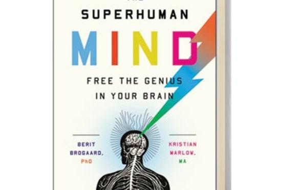 <em>Scientific American MIND</em> Reviews <i>The Superhuman Mind</i>