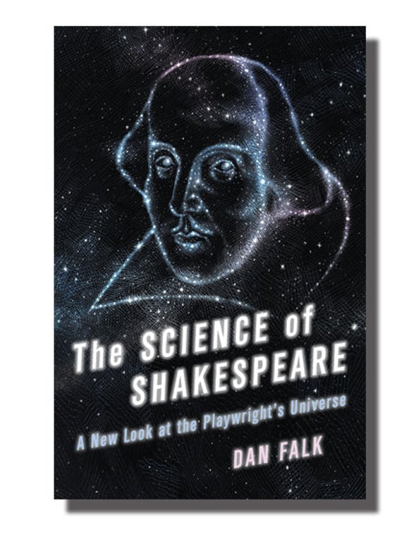 What Shakespeare Knew about Science [Excerpt]