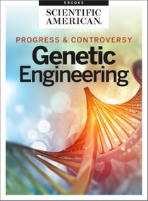 Genetic Engineering: Progress and Controversy