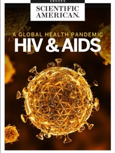 HIV and AIDS: A Global Health Pandemic