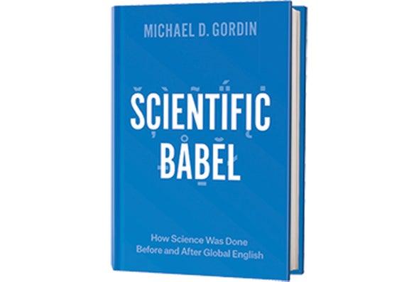 Book Review: <i>Scientific Babel</i>