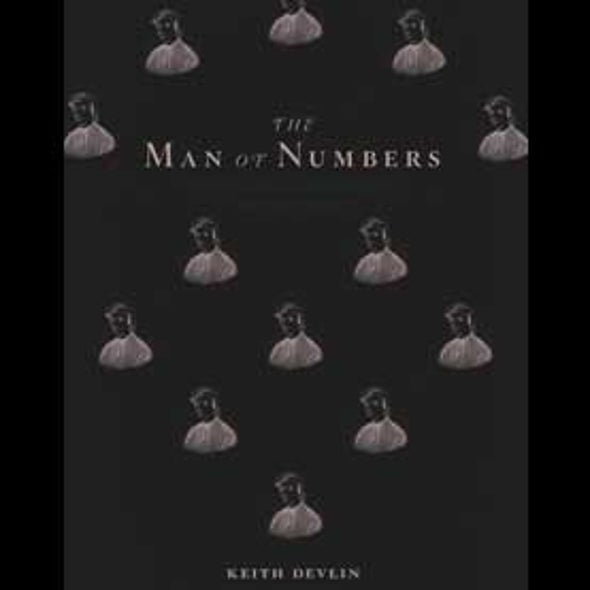 The Man of Numbers: Fibonacci's Arithmetic Revolution [Excerpt]