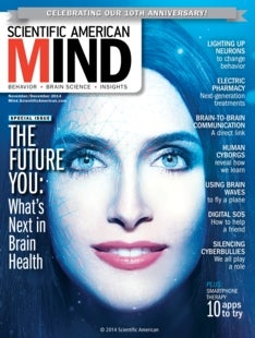 Scientific American Mind Volume 25, Issue 6