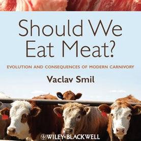 Should Humans Eat Meat? [Excerpt]