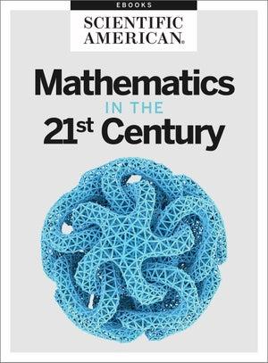 Mathematics in the 21st Century
