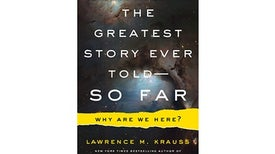 Q&A: Lawrence Krauss on The Greatest Story Ever Told